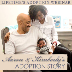 Hear Aaron and Kimberly's adoption story!